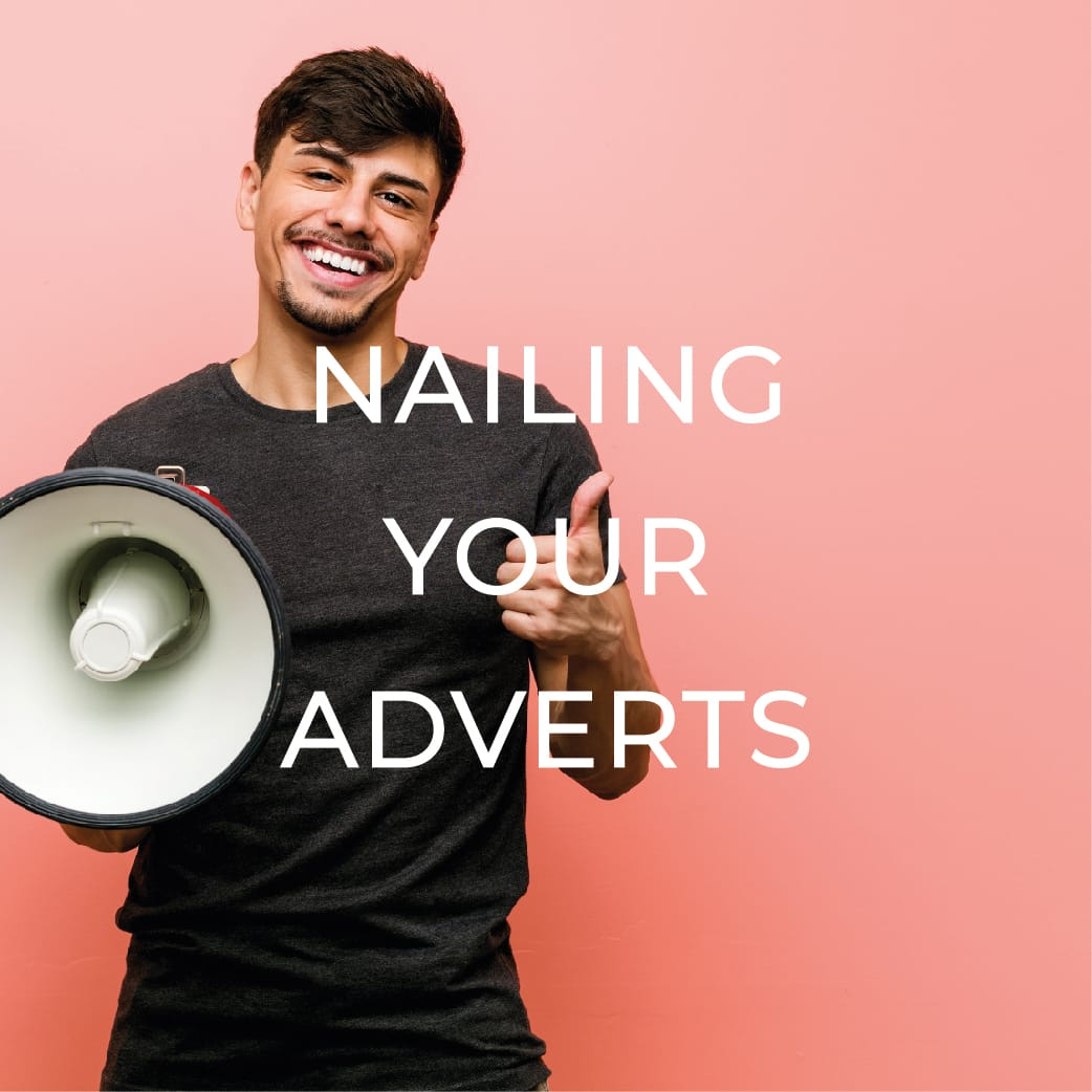 NAILING YOUR ADVERTS